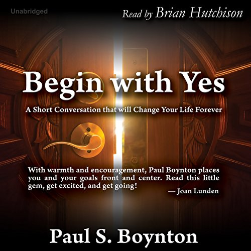 Begin with Yes audiobook cover art