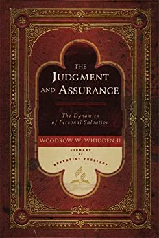 The Judgment and Assurance by [Woodrow W. Whidden II]