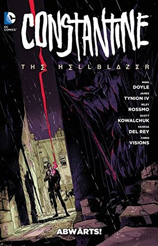 Constantine: The Hellblazer: Bd. 1: Abwärts: Band 1: Abwärts