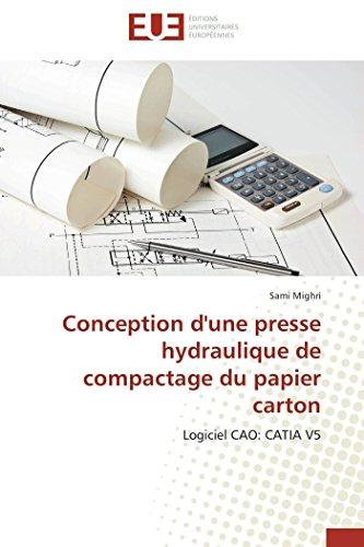 Conception d'une presse hydraulique de compactage du papier carton