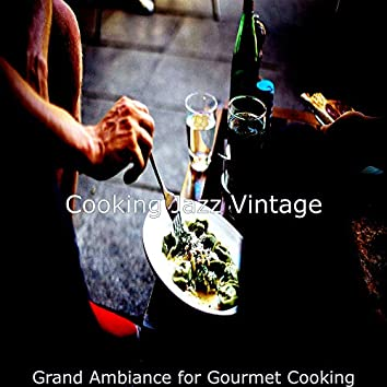 Grand Ambiance for Gourmet Cooking
