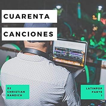 Cuarenta Canciones Latinpop, Pt. 1