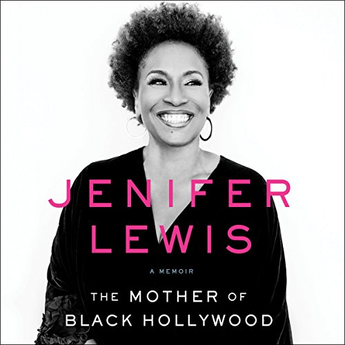 The Mother of Black Hollywood Audiobook By Jenifer Lewis cover art