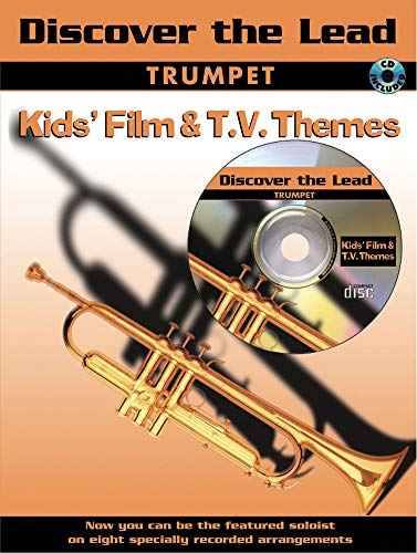 Discover the Lead: Kid's Film & TV Themes: (Trumpet)