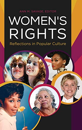 Women's Rights: Reflections in Popular Culture (Issues Through Pop Culture)