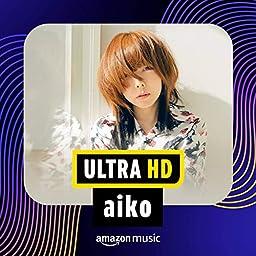 Ultra Hd Aiko