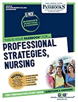 Professional Strategies, Nursing