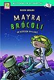 Mayra Brócoli y la estrella invisible, n.º 2