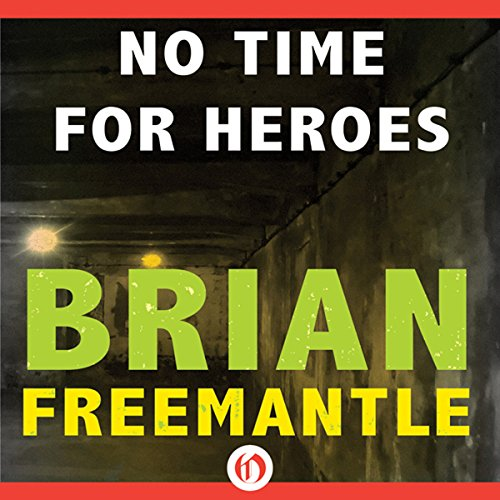 No Time for Heroes audiobook cover art