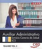 Auxiliar Administrativo. Servicio Canario de Salud. SCS. Temario Vol. II.