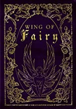Wing of Fairy: A Beautiful Writing Journal for Creative Inspiration (Magical Ingredients Fantasy Journal)