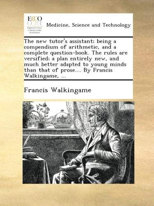 キャッシュ本当のことを言うとラッドヤードキップリングThe new tutor's assistant; being a compendium of arithmetic, and a complete question-book. The rules are versified; a plan entirely new, and much better adapted to young minds than that of prose.... By Francis Walkingame, ...