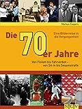 Die 70er Jahre: Von Flokati bis Fahrverbot - von Sit-in bis Sesamstraße