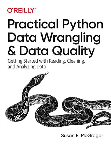 Practical Python Data Wrangling and Data Quality Front Cover