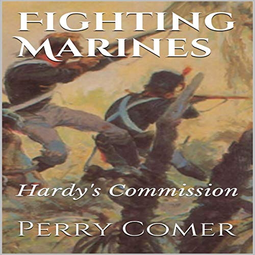 Fighting Marines: Hardy's Commission cover art