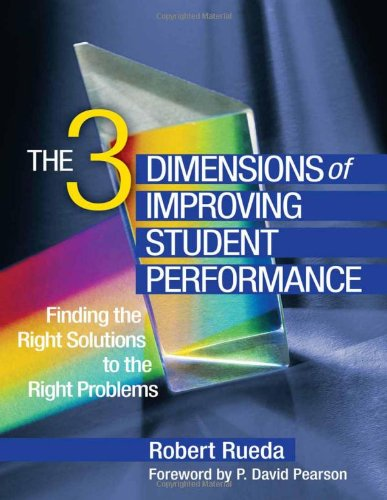The Three Dimensions Of Improving Student Performance Finding The Right Solutions To The Right Problems