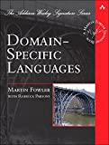 Domain-Specific Languages (Addison-Wesley Signature Series (Fowler)) (English Edition)