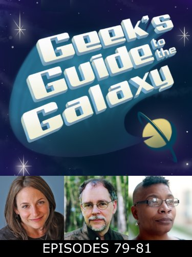 The Geek's Guide to the Galaxy #79-81 (English Edition)