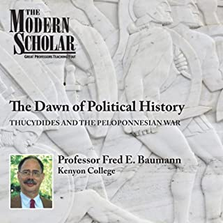 The Modern Scholar: The Dawn of Political History audiobook cover art
