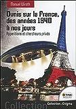 Ovnis sur la France - Des années 1940 à nos jours