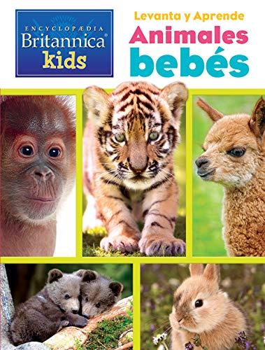 LEVANTA LAS TAPITAS BUSCA Y ENCUENTRA ENCYCLOPEDIA BRITANNICA: LEVANTA Y APRENDE ANIMALES BEBE (LAF LF)