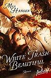 White Trash Beautiful: Roman