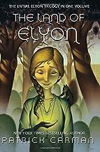 The Land of Elyon Trilogy: Omnibus: books 1 - 3 (Volume 6)