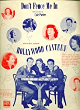 Don't Fence Me In 1944 Sheet music Hollywood Canteen