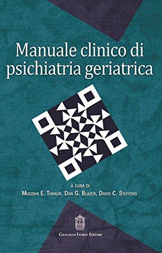 Manuale clinico di psichiatria geriatrica