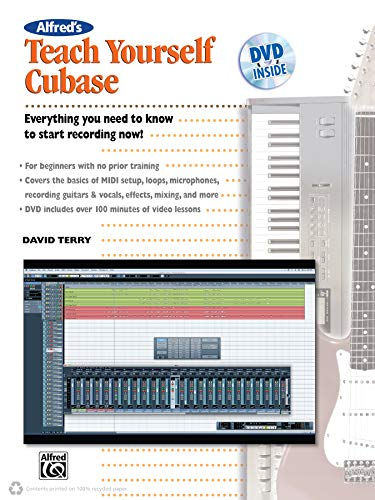 Alfred's Teach Yourself Cubase: (incl. DVD)