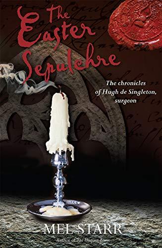 The Easter Sepulchre (The Chronicles of Hugh de Singleton, Sur Book 13