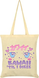 Kawaii 'Til I Dieee Tote Bag Cream 38 x 42cm