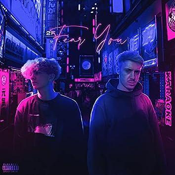 Fear You (feat. Scott Ferris)