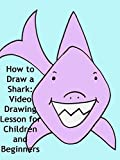 How to Draw a Shark: Video Drawing Lesson for Children and Beginners