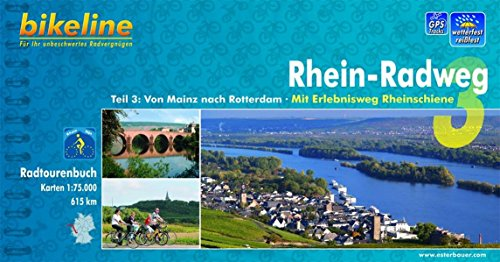 Bikeline Radtourenbuch, Rhein-Radweg Teil 3. Von Mainz nach Rotterdam. Mit Erlebnisweg Rheinschiene, wetterfest/reißfest