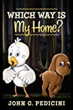 FREE KINDLE BOOK: Which Way Is My Home?