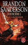 Les Archives de Roshar, tome 5 : Justicière 1  par Sanderson