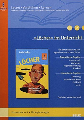 »Löcher« im Unterricht: Klassenstufe 6-8, alle Schularten (Lesen - Verstehen - Lernen)