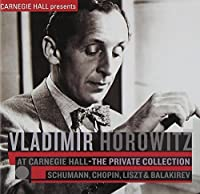 Vladimir Horowitz at Carnegie Hall by Vladimir Horowitz (2009-09-07)