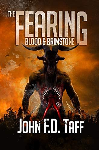 Blood & Brimstone (The Fearing Book 5) by [John FD Taff]
