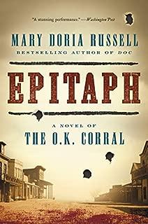 Epitaph: A Novel of the O.K. Corral