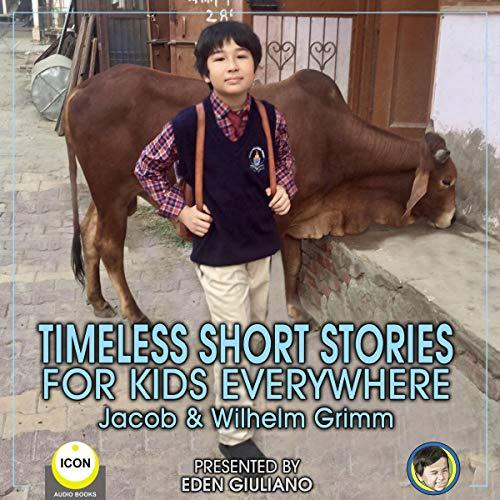 Timeless Short Stories: For Kids Everywhere Titelbild