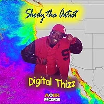 Digital Thizz