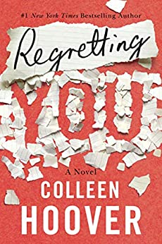 Regretting You by [Colleen Hoover]
