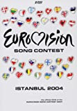 Eurovision Song Contest: Istanbul 2004 [DVD]