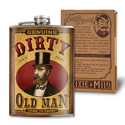 Dirty Old Man - 8oz Flasks For Liquor For Men - Stainless Steel Flask - Groomsmen Gifts - Whiskey Flask Funny - Alcohol Flask For Men - Funny Flask - Hip Flask - Fathers Day Gifts - Trixie And Milo