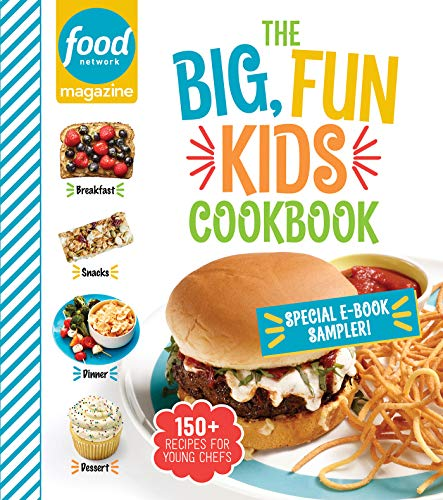 Food Network Magazine The Big, Fun Kids Cookbook Free 19-Recipe Sampler! (English Edition)