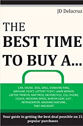 cover for a kindle book titled The Best Time to Buy A...
