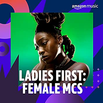 Ladies First: Female MCs