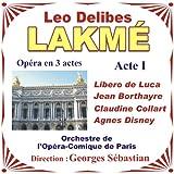 Lakmé - Opéra En 3 Actes De Leo Delibes - Acte 1